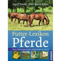 Futter-Lexikon für Pferde
